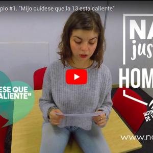 """Vídeo Columna NoCopio #1. """"Mijo cuidese que la 13 esta caliente"""""""
