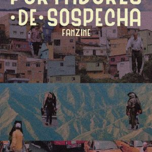 Fanzine: Portadores de Sospecha